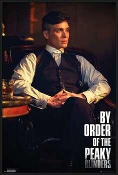 Pôster emoldurado Peaky Blinders - By Order Of The