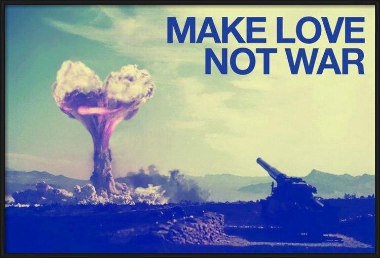 Poster Make love not war